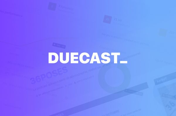 Why I Built DueCast, a Podcast Platform for a Client, and Decided to Make It a Thing for Everyone